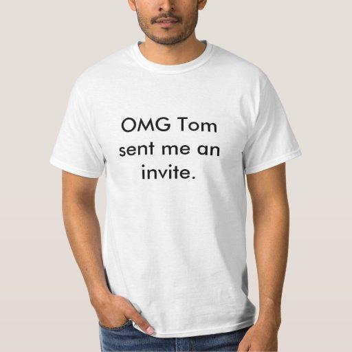 OMG Tom me envió una invitación Camisas