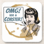 OMG! Use a Coaster! Funny Retro Coffee Ring Beverage Coasters