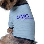 ¡OMG! ¡Usted es famoso! Camisetas De Mascota