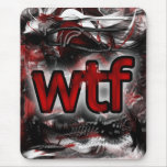 OMG! wtf Mouse Pad