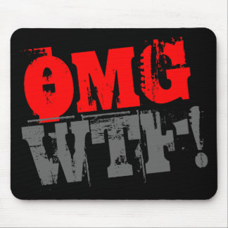 OMG WTF! MOUSE PAD