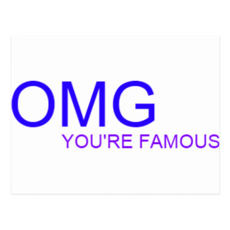 OMG! You're famous! Postcard
