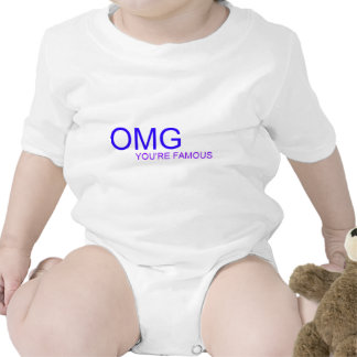 OMG! You're famous! Shirt