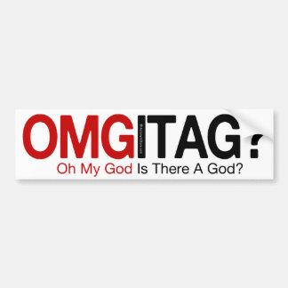 OMGITAG? BUMPER STICKER