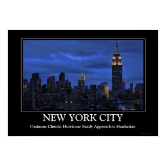 Ominous Clouds: Hurricane Sandy Approaches NYC Poster