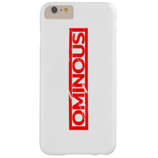 Ominous Stamp Barely There iPhone 6 Plus Case