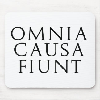 Omnia Causa Fiunt Mouse Pad