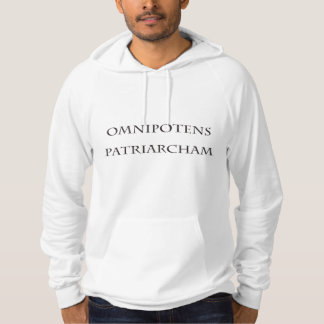 Omnipotens Patriarcham ~ Omnipotent Patriarch Hoodie