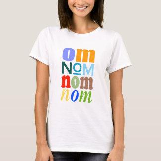OmNomNomNom T-Shirt