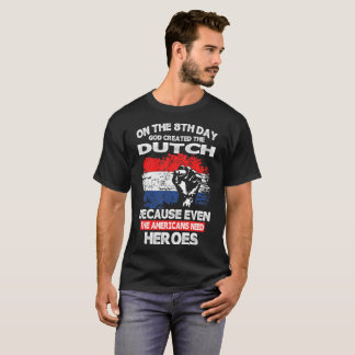 On 8th Day God Created Croatians American Heroes T-Shirt