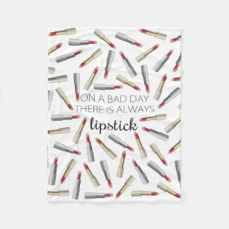 """""""On a Bad Day, There's Always Lipstick"""" Fleece Blanket"""