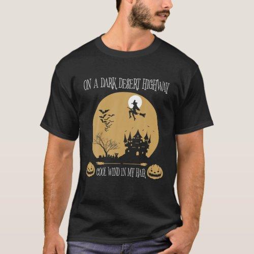 On A Dark Desert Highway Cool Wind In My Hair Cat T_Shirt
