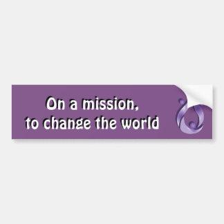 """On a mission"" bumper sticker"