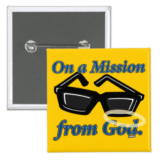 On a Mission from God 2 Inch Square Button