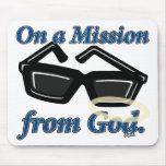On a Mission from God Mouse Pad