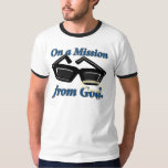 On a Mission from God T-Shirt