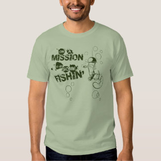 On A Mission to do Some Fishin' shirt