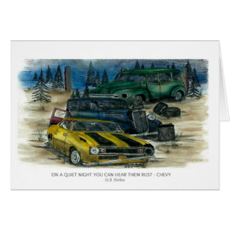 ON A QUIET NIGHT YOU CAN HEAR THEM RUST - CHEVY w- Card