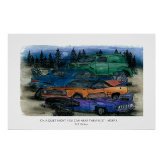 ON A QUIET NIGHT YOU CAN HEAR THEM RUST - MOPAR w- Poster