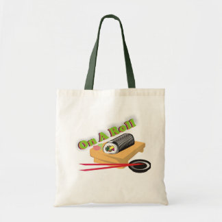 On A Roll Budget Tote Bag