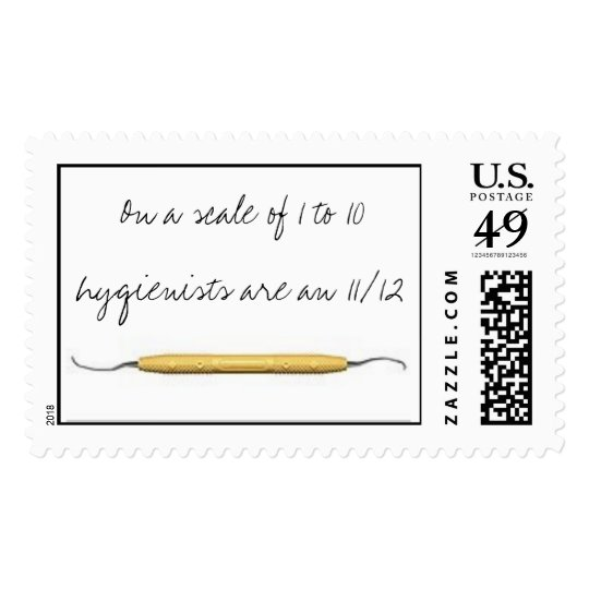 On a scale of 1 to 10 hygienists are an ... postage