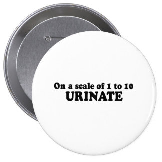 ON A SCALE OF 1 TO 10, URINATE BUTTONS