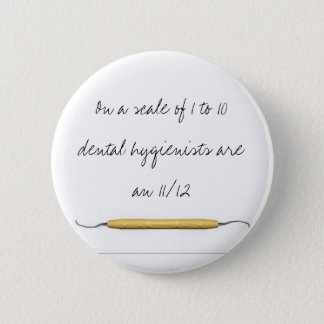 On a scale of 1 to 10dental hygienists a... button