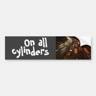 on all cylinders bumper sticker