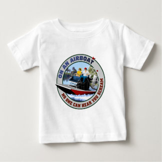 On an Airboat No One Can Hear You Scream Baby T-Shirt