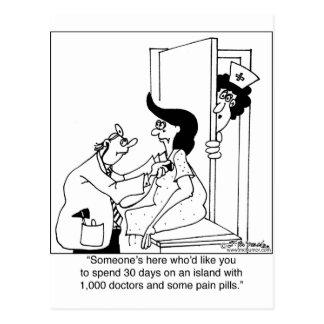 On An Island W/ 1,000 Doctors & Pain Pills Postcard