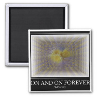 On and On Forever Fridge Magnets
