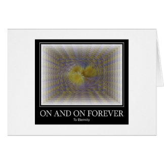 On and On Forever Greeting Cards
