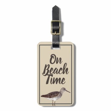 Beach Themed On beach Time Sandpiper Bird & Name in Script Luggage Tag