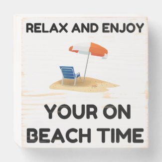 On Beach Time Wooden Box Sign