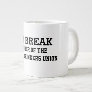 On Break Member of the Coffee Drinkers Union Giant Coffee Mug