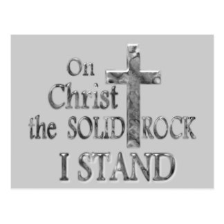 On Christ the Solid Rock I STAND Postcard