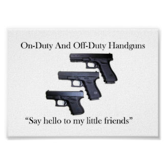 On-Duty And Off-Duty Handguns Poster