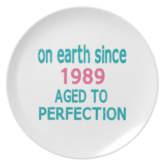 On earth since 1989 aged to perfection party plate