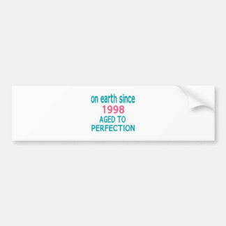 On earth since 1998 aged to perfection car bumper sticker