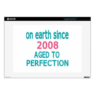 "On earth since 2008 aged to perfection 15"" laptop skin"
