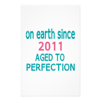 On earth since 2011 aged to perfection stationery