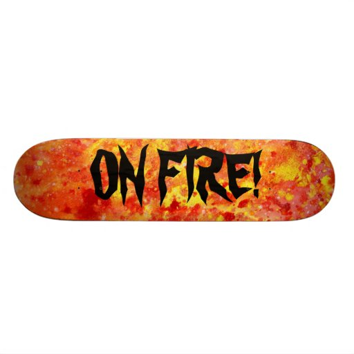 On Fire!  Abstract Watercolor Skateboard