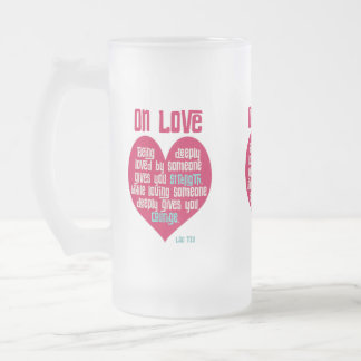 On Love. Quote by Lao Tzu Frosted Glass Beer Mug