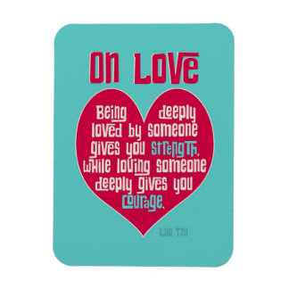 On Love. Quote by Lao Tzu Vinyl Magnets
