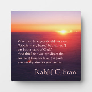 On Love - The Prophet by Kahlil Gibran Plaque