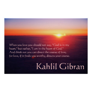 On Love - The Prophet by Kahlil Gibran Poster