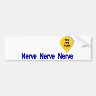 On My Last Nerve Bumper Sticker