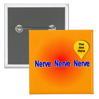 On My Last Nerve Pinback Buttons