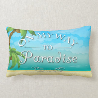 On My Way to Paradise Tropical Beach Pillow