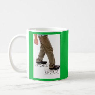 On My Way to Payday Coffee Mug